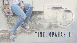 Incomparable - Jennifer Salinas (LETRA)