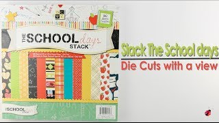 Stack The School Days - DCWV