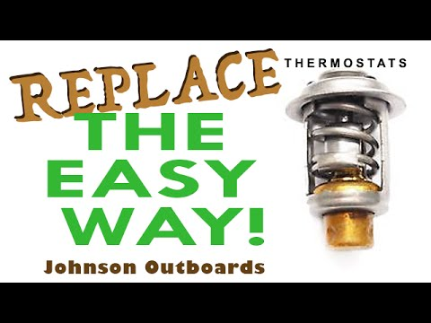 HOW TO Replace Thermostats Johnson Outboard the EASY WAY!