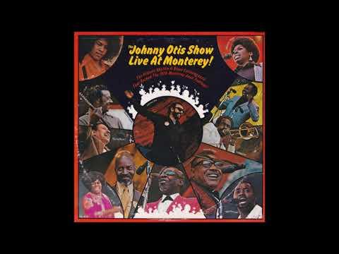 THE JOHNNY OTIS SHOW (Vallejo, California, U.S.A) - I Got A Gal