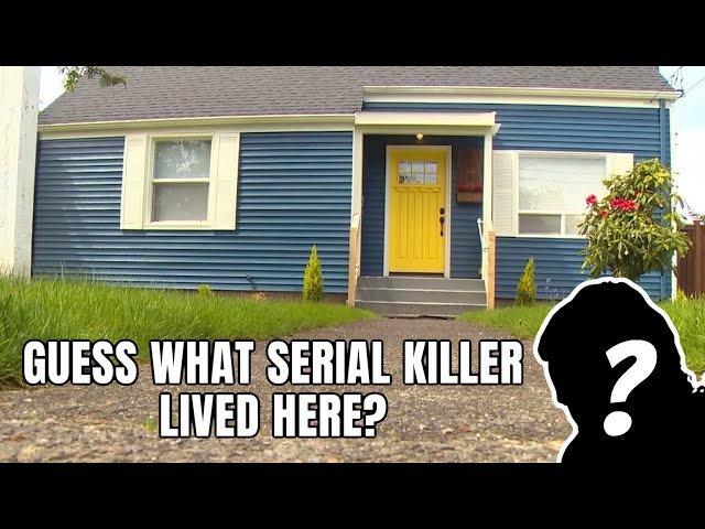 What famous Serial  Killer lived Here? This is for our Patron Debbie Moeller!