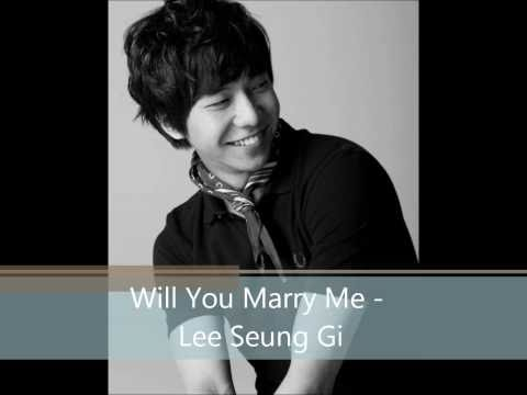 Will You Marry Me - Lee Seung Gi (With Lyric and Mp3)