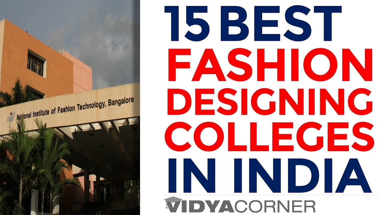 Top 15 Fashion Designing Colleges In India Best Fashion Designing Institutes Youtube