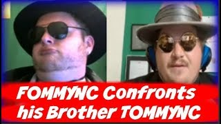FommyNC  CONFRONTS his Brother TOMMYNC Live ! - Monetize This 162