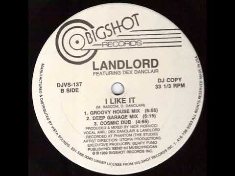 Landlord Featuring  Dex Danclair  ‎–  I Like It (Groovy House Mix)