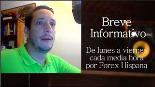 Breve Informativo - Noticias Forex del 14 de Junio 2018