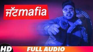 Jatt Mafia (Full Audio)   Akal Inder   Latest Punjabi Song 2018   Speed Records