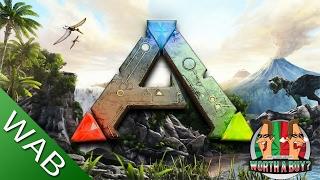 Ark Survival Evolved (Revisited) - Worthabuy?