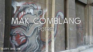 Potret - Mak Comblang (Lirik)