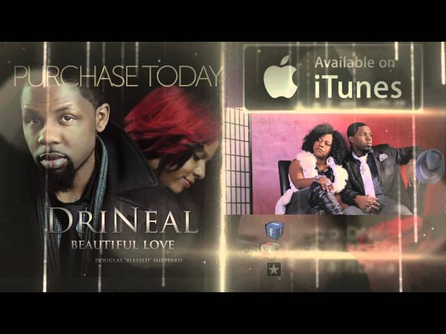 DRINEAL (AdrianWhite) - BEAUTIFUL LOVE - NOW AVAILABLE