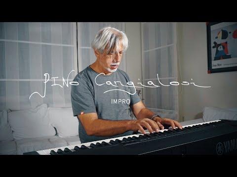 Pino Cangialosi - Impro   XPERIMENTA Due (First Piano)