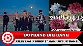 Baixar Ditinggal Wamil, Big Bang Rilis Lagu Perpisahan Flower Road
