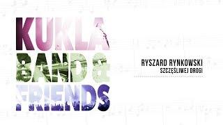 Ryszard Rynkowski - Szczęśliwej drogi