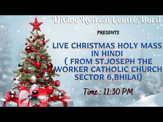 LIVE CHRISTMAS VIGIL HOLY MASS IN  HINDI | THURSDAY  | 24TH DECEMBER 2020 | 11:30 PM