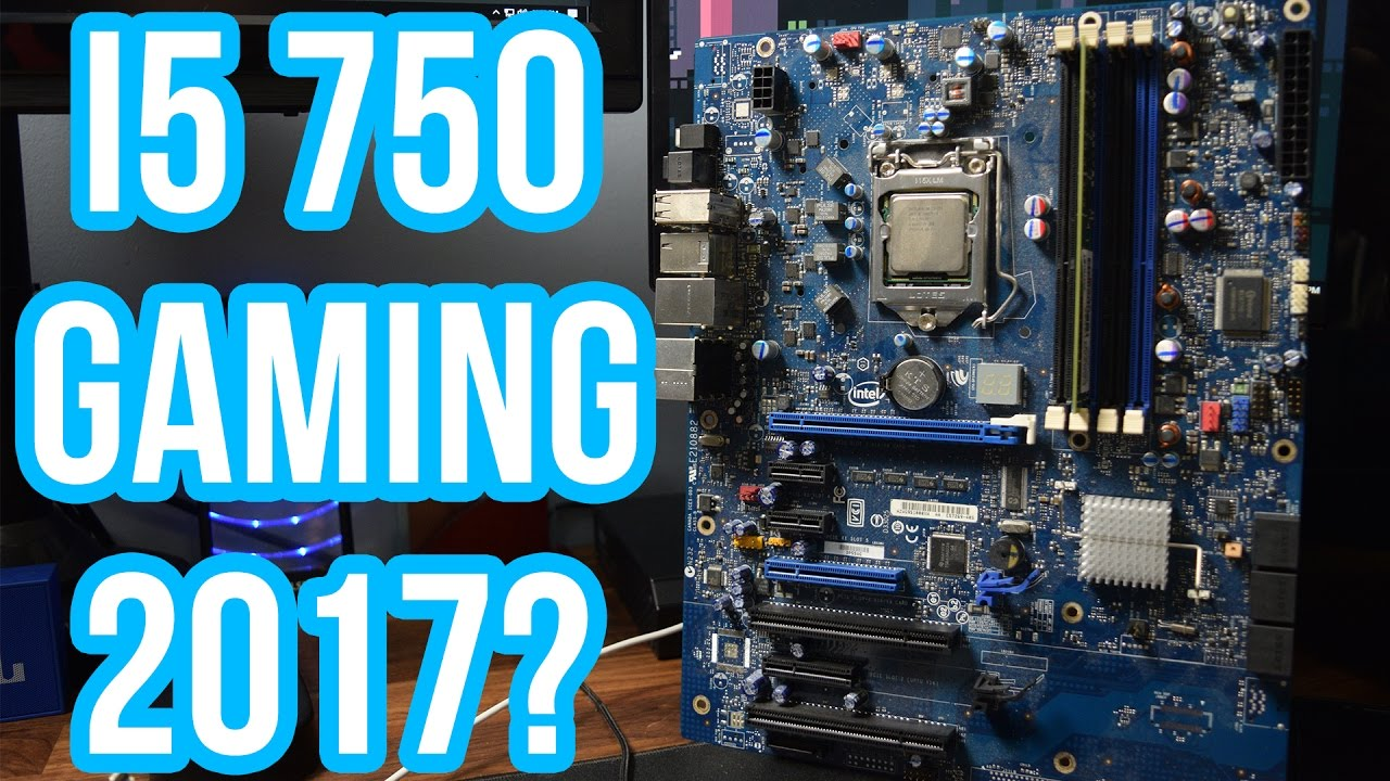 170 used gaming pc intel core i5 750 vs 2017 gaming youtube. Black Bedroom Furniture Sets. Home Design Ideas