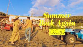 P.O.P (ピーオーピー) - Summer Back Again (Official Music Video) 360°VR