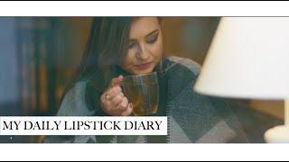 My Daily Lipstick Diary | lamakeupebella