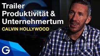Trailer: Produktivität & Unternehmertum // Calvin Hollywood// Business Factory Masterclass Online