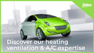 Discover the Heating Ventilation & Air Conditioning Valeo expertise