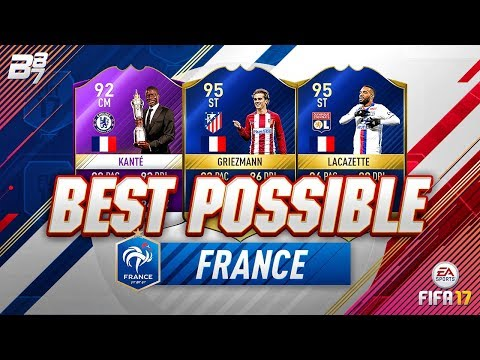 BEST POSSIBLE FRANCE TEAM! w TOTS GRIEZMANN AND POTY KANTE!  FIFA 17