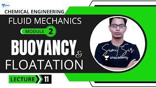 L 11 | Buoyancy \u0026 Floatation - I | Fluid Mechanics #GATE2022 #PSU by Sumit Sir