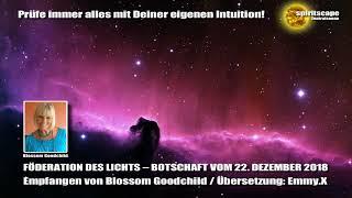 Blossom GOODCHILD - FÖDERATION DES LICHTS – BOTSCHAFT VOM 22. DEZEMBER 2018