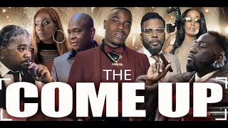 THE COME UP [NEW] (2020 Hood Movie || Series) - Haha Davis, Carl Payne, Spanky Hayes, Fastlife Tell
