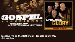 Chicago Glory - Medley: I