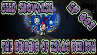 The Binding Of Isaac: Rebirth - SEED SHOWCASE - Most OP Seed Ever! - Episode 1