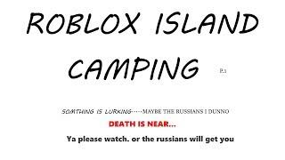 Roblox Island Camping Partie 1