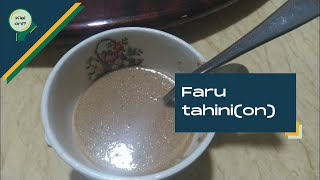 Faru Tahini(on) | Kiel Oni?