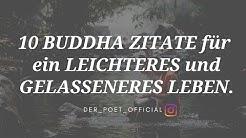 10 BUDDHA ZITATE für ein LEICHTERES und GELASSENERES LEBEN. #Buddha #Zitate #Weisheiten #Musik