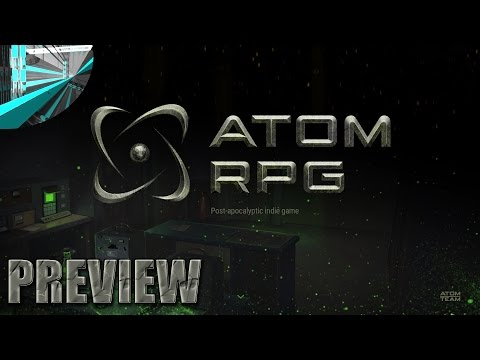 Atom RPG - Fallout-esque RPG (Early Alpha)
