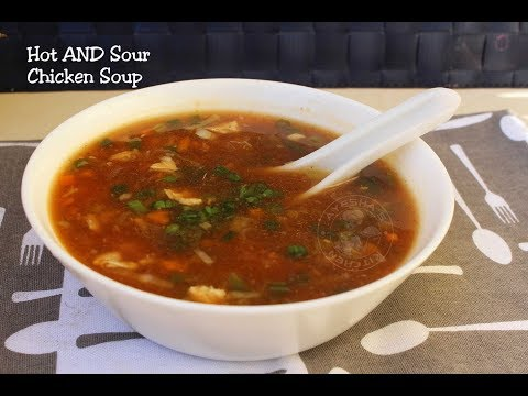 Hot And Sour Chicken Soup  ഹോട്ട് ആൻഡ് സൗർ ചിക്കൻ സൂപ്പ്
