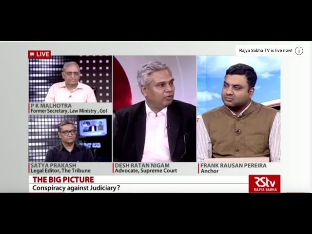 The Big Picture - Conspiracy against Judiciary