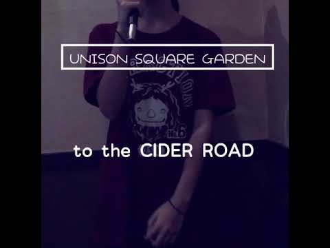 UNISON SQUARE GARDEN【to the CIDER ROAD】歌ってみた☆by MUGI