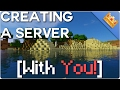 Minecraft: Building a Server [WITH VIEWERS!]