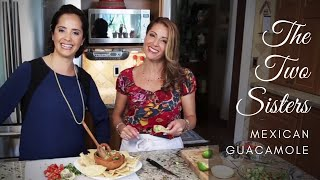 The Two Sisters Ep. 4 |  Mexican Guacamole