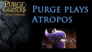 Dota 2 Purge plays Atropos