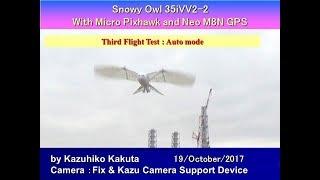 SnowyOwl35iVV2-2 With Micro Pixhawk and Neo M8N GPS : Third Flight Test : Auto mode thumbnail