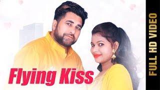 Flying Kiss Suman Akhtar Raju Dhaliwal Free MP3 Song Download 320 Kbps