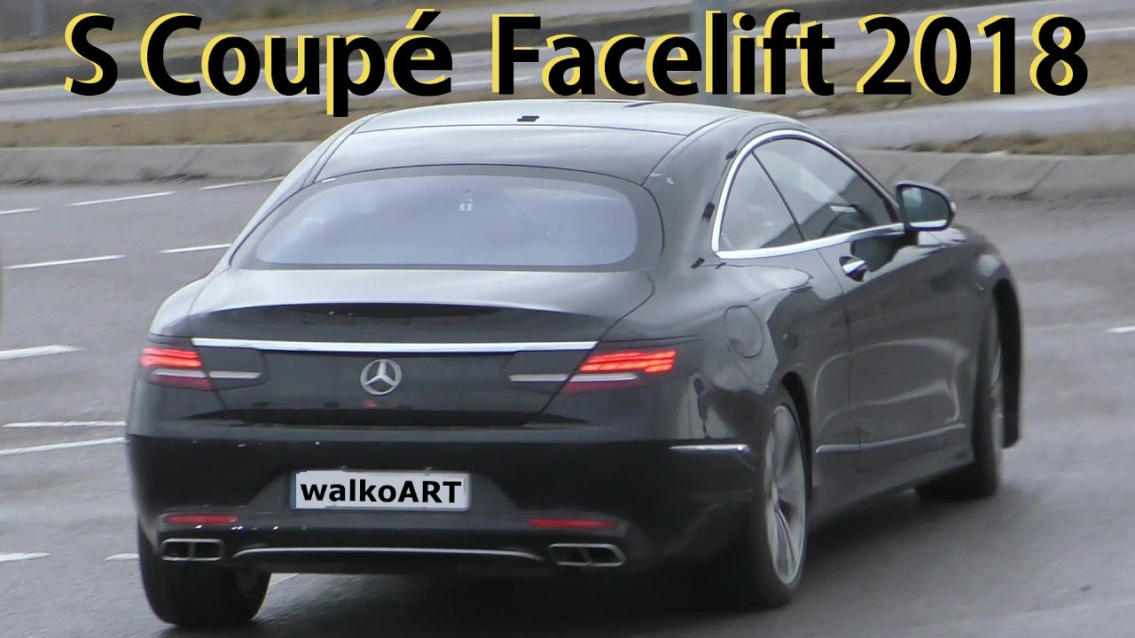 S Class Coupe >> Mercedes Erlkönig S-Class S-Klasse Coupé S600? C217 Facelift prototype 2018 4K SPY VIDEO - YouTube
