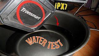 Waterproof test Tronsmart element Groove!