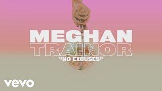 Meghan Trainor - No Excuses (Lyric Video)
