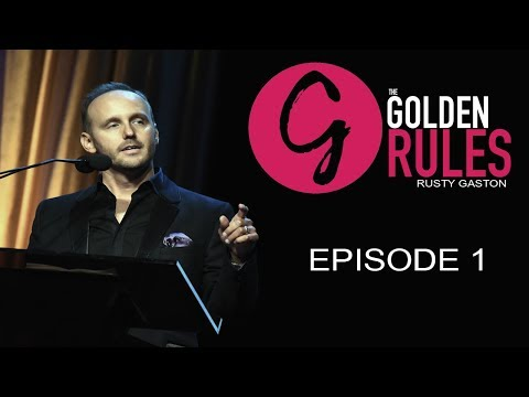 Rusty Gaston, Never quit, Love + Fun = Success  | #thegoldenrules 1