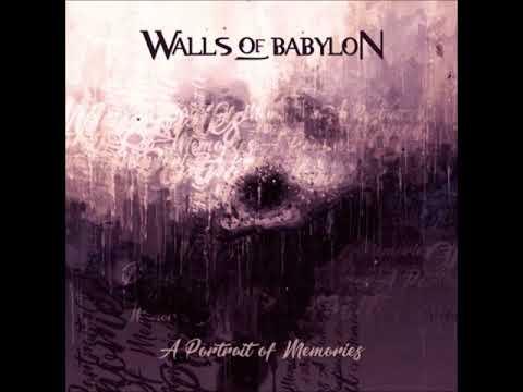 WALLS OF BABYLON - Forgotten Desires