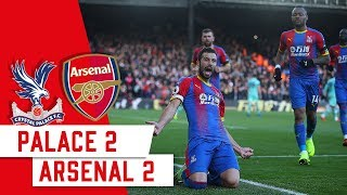 MATCH HIGHLIGHTS | Palace 2-2 Arsenal