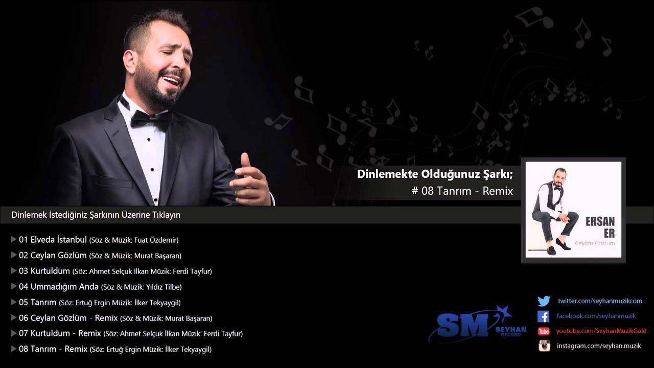 Ersan Er Tanrim Remix Listen On Online Radio Box