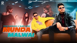 MUNDA MALWAI (MALWA BLOCK) | SUKH SARPANCH | BLING | THE KIDD | CHARLIE | LATEST PUNJABI SONGS 2021