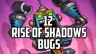 12 Rise Of Shadows Bugs! Hearthstone Weird Interactions